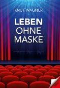 eBook: Leben ohne Maske