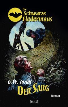 eBook: Die schwarze Fledermaus 02: Der Sarg