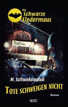 eBook: Die schwarze Fledermaus 05: Tote schweigen nicht