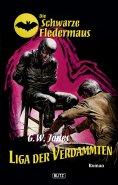 eBook: Die schwarze Fledermaus 06: Liga der Verdammten