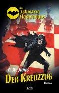 eBook: Die schwarze Fledermaus 08: Der Kreuzzug