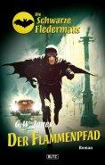 eBook: Die schwarze Fledermaus 09: Flammenpfad