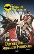 eBook: Die schwarze Fledermaus 10: Der Sieg der Schwarzen Fledermaus
