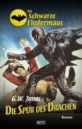 eBook: Die schwarze Fledermaus 12: Die Spur des Drachen
