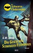 eBook: Die schwarze Fledermaus 13: Das Gesetz der schwarzen Fledermaus