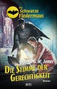 eBook: Die schwarze Fledermaus 17: Die Stimme der Gerechtigkeit