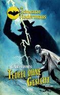 eBook: Die schwarze Fledermaus 21: Teufel ohne Gesicht
