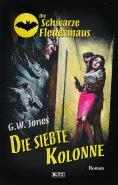 eBook: Die schwarze Fledermaus 24: Die siebte Kolonne