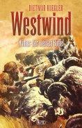 eBook: Dietmar Kueglers Westwind 06: Winter der weißen Büffel