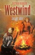 eBook: Dietmar Kueglers Westwind 07: Zeit der Adler