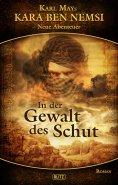 eBook: Kara Ben Nemsi - Neue Abenteuer 04: In der Gewalt des Schut