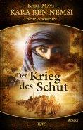 eBook: Kara Ben Nemsi - Neue Abenteuer 06: Der Krieg des Schut