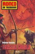 eBook: Ronco - Die Tagebücher 03 - Tausend Gräber