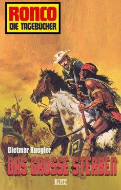 eBook: Ronco - Die Tagebücher 05 - Das große Sterben