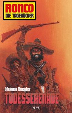 eBook: Ronco - Die Tagebücher 06 - Todesserenade