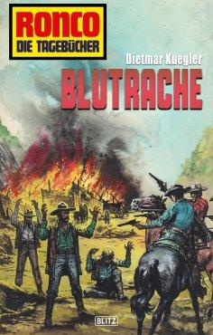 eBook: Ronco - Die Tagebücher 08 - Blutrache