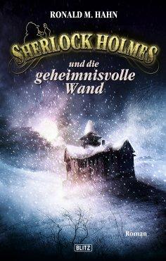 ebook: Sherlock Holmes - Neue Fälle 03: Sherlock Holmes und die geheimnisvolle Wand