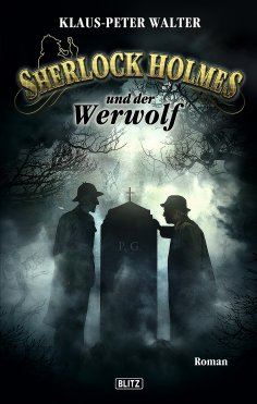 ebook: Sherlock Holmes - Neue Fälle 04: Sherlock Holmes und der Werwolf