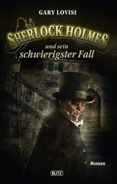eBook: Sherlock Holmes - Neue Fälle 09: Sherlock Holmes und sein schwierigster Fall