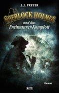 eBook: Sherlock Holmes - Neue Fälle 13: Sherlock Holmes und das Freimaurerkomplott