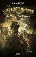 eBook: Sherlock Holmes - Neue Fälle 14: Sherlock Holmes im Auftrag der Krone