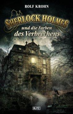 eBook: Sherlock Holmes - Neue Fälle 19: Sherlock Holmes und die Farben des Verbrechens