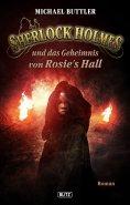 eBook: Sherlock Holmes - Neue Fälle 20: Sherlock Holmes und das Geheimnis von Rosies Hall