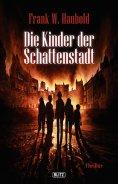 eBook: Die Kinder der Schattenstadt