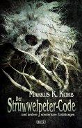 eBook: Phantastische Storys 04: Der Struwwelpeter-Code