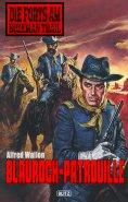 ebook: Die Forts am Bozeman Trail 01: Blaurock-Patrouille