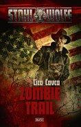 ebook: Stahlwölfe 01: Zombietrail