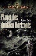 eBook: Lovecrafts Schriften des Grauens 09: Planet des dunklen Horizonts