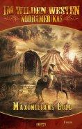 eBook: Im wilden Westen Nordamerikas 06: Maximilians Gold
