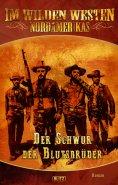 eBook: Im wilden Westen Nordamerikas 07: Der Schwur der Blutsbrüder