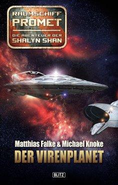 eBook: Raumschiff Promet - Die Abenteuer der Shalyn Shan 01: Der Virenplanet
