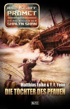 eBook: Raumschiff Promet - Die Abenteuer der Shalyn Shan 02: Die Tochter des Pfauen