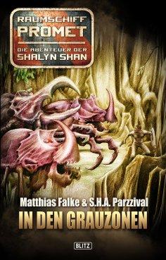 eBook: Raumschiff Promet - Die Abenteuer der Shalyn Shan 05: In den Grauzonen
