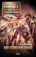 eBook: Raumschiff Promet - Die Abenteuer der Shalyn Shan 06: Der stählerne Krieg