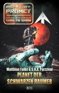 eBook: Raumschiff Promet - Die Abenteuer der Shalyn Shan 08: Planet der Schwarzen Raumer