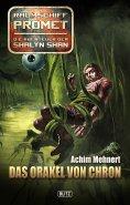 eBook: Raumschiff Promet - Die Abenteuer der Shalyn Shan 09: Das Orakel von Chron