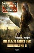 eBook: Raumschiff Promet - Die Abenteuer der Shalyn Shan 14: Die letzte Fahrt der Hindenburg II