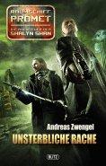 eBook: Raumschiff Promet - Die Abenteuer der Shalyn Shan 15: Unsterbliche Rache