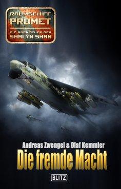 eBook: Raumschiff Promet - Die Abenteuer der Shalyn Shan 19: Die fremde Macht