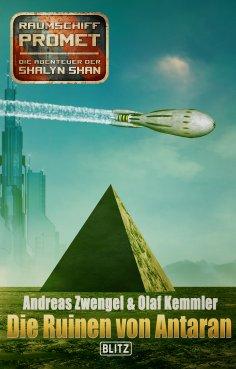 eBook: Raumschiff Promet - Die Abenteuer der Shalyn Shan 20: Die Ruinen von Antaran