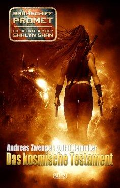 ebook: Raumschiff Promet - Die Abenteuer der Shalyn Shan 23: Das kosmische Testament
