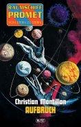 eBook: Raumschiff Promet - Von Stern zu Stern 01: Aufbruch