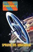 eBook: Raumschiff Promet - Von Stern zu Stern 02: Sprung ins Ungewisse