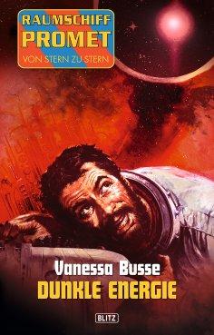 eBook: Raumschiff Promet - Von Stern zu Stern 03: Dunkle Energie
