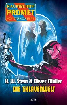 eBook: Raumschiff Promet - Von Stern zu Stern 08: Die Sklavenwelt