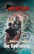 eBook: Der Butler, Band 06 - Die Bedrohung